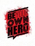 Να είστε ο ήρωας σας Απόσπασμα κινήτρου γυμναστικής Workout ικανότητας Τραχιά αφίσα Grunge τυπογραφίας έμπνευσης δημιουργική διαν ελεύθερη απεικόνιση δικαιώματος