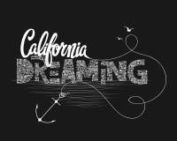 Να ονειρευτεί Καλιφόρνιας διανύσματα γραφικής παράστασης μπλουζών τυπογραφίας Στοκ φωτογραφία με δικαίωμα ελεύθερης χρήσης
