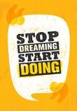 Να ονειρευτεί στάσεων να κάνει έναρξης Πρότυπο αφισών αποσπάσματος κινήτρου έμπνευσης δημιουργικό Διανυσματική έννοια σχεδίου εμβ απεικόνιση αποθεμάτων