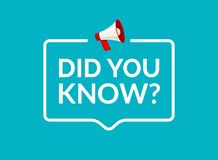 Ξέρατε το κείμενο στο μήνυμα λεκτικών φυσαλίδων Το έμβλημα ή η φρόνηση ερώτησης ρωτά τις πληροφορίες σημαδιών απεικόνιση αποθεμάτων