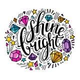 Οι λέξεις λάμπουν φωτεινός Διανυσματικό εμπνευσμένο απόσπασμα με τη διακόσμηση doodle Στοκ Φωτογραφία