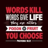 Οι λέξεις σκοτώνουν τις λέξεις δίνουν τη ζωή Διανυσματική απεικόνιση
