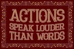 Οι ενέργειες μιλούν δυνατότερο από τις λέξεις Αγγλικό ρητό Στοκ Εικόνες