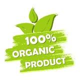 οργανικό προϊόν 100 τοις εκατό με το σημάδι φύλλων, πράσινη συρμένη ετικέτα Στοκ φωτογραφία με δικαίωμα ελεύθερης χρήσης