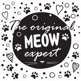 Ο αρχικός meow εμπειρογνώμονας Γραπτό σχεδιάγραμμα με τη φράση διασκέδασης, τις μορφές καρδιών και τη γάτα Στοκ Εικόνες