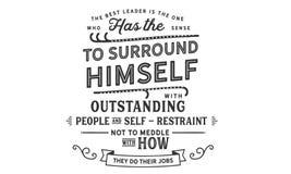 Ο καλύτερος ηγέτης είναι το πρόσωπο που έχει την αίσθηση για να περιβληθεί απεικόνιση αποθεμάτων
