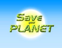 ο πλανήτης σώζει το σας Στοκ Εικόνες