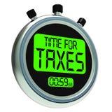 Ο χρόνος για το φορολογικό μήνυμα σημαίνει τη φορολογία που οφείλεται Στοκ εικόνα με δικαίωμα ελεύθερης χρήσης