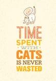 Ο χρόνος που ξοδεύεται με τις γάτες δεν σπαταλιέται ποτέ Χαριτωμένη και ιδιότροπη διανυσματική έννοια κατοικίδιων ζώων Τυπογραφικ Στοκ Εικόνα