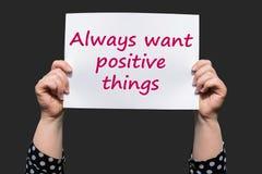 Πάντα θελήστε τα θετικά πράγματα Στοκ Εικόνα