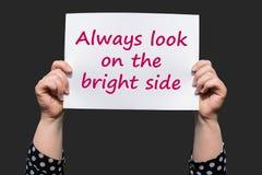 Πάντα κοιτάξτε στη θετική πλευρά στοκ εικόνες