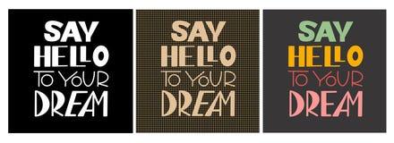 Πέστε γειά σου στο όνειρό σας διανυσματική απεικόνιση