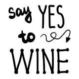 Πέστε ναι στο κρασί συρμένη τη χέρι εγγραφή με το βέλος απεικόνισης απεικόνιση αποθεμάτων