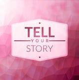 Πέστε την ιστορία σας απεικόνιση αποθεμάτων
