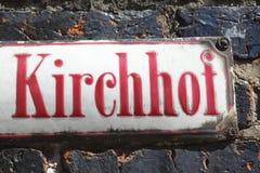 Παλαιό σημάδι Kirchhof οδών Στοκ φωτογραφίες με δικαίωμα ελεύθερης χρήσης