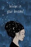 πιστεψτε στα όνειρά σας! - δώστε το συρμένο θηλυκό πορτρέτο Στοκ Εικόνες