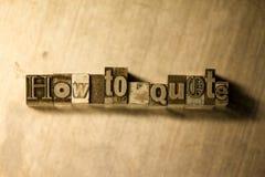 Πώς να αναφέρει - letterpress μετάλλων γράφοντας σημάδι Στοκ Φωτογραφία