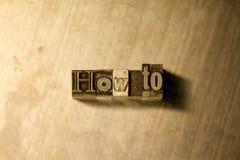 Πώς - letterpress μετάλλων γράφοντας σημάδι Στοκ εικόνα με δικαίωμα ελεύθερης χρήσης