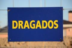 Σήμα dragados εκβάθυνσης Στοκ φωτογραφία με δικαίωμα ελεύθερης χρήσης