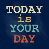 Σήμερα είναι η διανυσματική απεικόνιση σχεδίου αφισών ημέρας σας ελεύθερη απεικόνιση δικαιώματος