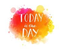 Σήμερα είναι η ημέρα Εμπνευσμένο απόσπασμα, καλλιτεχνικό Στοκ εικόνες με δικαίωμα ελεύθερης χρήσης