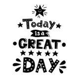 Σήμερα είναι μια μεγάλη ημέρα Κινητήρια διανυσματική φράση καλλιγραφίας Στοκ Εικόνες