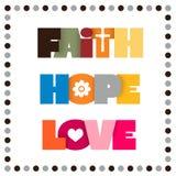 Πίστη, ελπίδα, αγάπη ελεύθερη απεικόνιση δικαιώματος