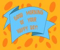 Σημείωση γραψίματος που παρουσιάζει καλημέρα της ευτυχούς ημέρας σας Ευτυχία καλύτερων ευχών χαιρετισμού επίδειξης επιχειρησιακών διανυσματική απεικόνιση