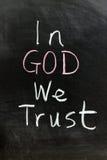Στο Θεό εμπιστευόμαστε Στοκ Εικόνες