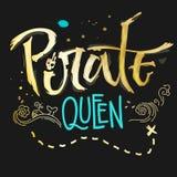 Συρμένη χέρι γράφοντας βασίλισσα πειρατών φράσης για τα σκοτεινά υπόβαθρα διανυσματική απεικόνιση