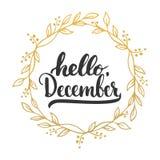 Συρμένη χέρι φράση εγγραφής τυπογραφίας γειά σου, Δεκέμβριος που απομονώνεται στο άσπρο υπόβαθρο με το χρυσό στεφάνι Βούρτσα διασ ελεύθερη απεικόνιση δικαιώματος