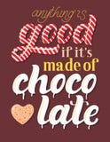 Συρμένο χέρι ` τίποτα είναι καλό εάν αυτό ` s φιαγμένο από διανυσματική εγγραφή σοκολάτας ` Στοκ Φωτογραφίες