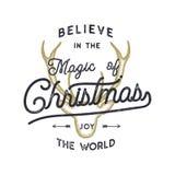 Σχέδιο αποσπάσματος τυπογραφίας Χριστουγέννων Πιστεψτε στα Χριστούγεννα μαγικά Καλές διακοπές σημάδι Εμπνευσμένη τυπωμένη ύλη για Στοκ Εικόνες
