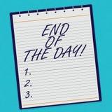 Τέλος κειμένων γραφής της ημέρας Έννοια που σημαίνει τελειώνοντας σήμερα τις δραστηριότητες που χαλαρώνουν τη στηργμένος ευθυγραμ στοκ εικόνα με δικαίωμα ελεύθερης χρήσης
