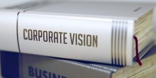 Τίτλος βιβλίων στη σπονδυλική στήλη - εταιρικό όραμα τρισδιάστατος Στοκ εικόνα με δικαίωμα ελεύθερης χρήσης