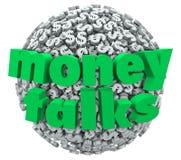 Τα χρήματα μιλούν τη δύναμη ελέγχου σφαιρών σφαιρών συμβόλων σημαδιών δολαρίων λέξεων Στοκ Φωτογραφίες