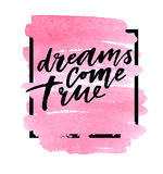 Τα όνειρα πραγματοποιούνται στο ρόδινο υπόβαθρο watercolor επίσης corel σύρετε το διάνυσμα απεικόνισης Στοκ Εικόνες
