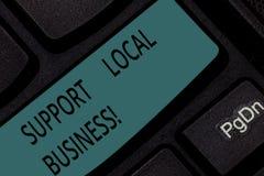 Τοπική επιχείρηση υποστήριξης κειμένων γραφής Σημασία έννοιας ψωνίζοντας ή αγοράζοντας στα τοπικά καταστήματα ή την αγορά κοντά σ στοκ φωτογραφία