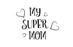 το έξοχο σχέδιο αφισών ευχετήριων καρτών λογότυπων αποσπάσματος αγάπης mom μου Στοκ Εικόνες