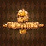 Το διανυσματικό κείμενο χαιρετισμού ετικετών διακοπών ημέρας των ευχαριστιών cartoot ευτυχές witn και η πορτοκαλιά κολοκύθα στο κ απεικόνιση αποθεμάτων