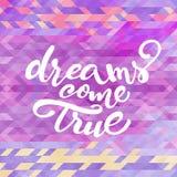 Το διανυσματικό εμπνευσμένο απόσπασμα «όνειρα πραγματοποιείται» Στοκ εικόνα με δικαίωμα ελεύθερης χρήσης