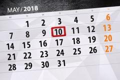 Το καθημερινό στις 10 Μαΐου σελίδων 2018 επιχειρησιακών ημερολογίων Στοκ Εικόνα