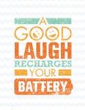 Το καλό γέλιο επαναφορτίζει την μπαταρία σας Πρότυπο αποσπάσματος κινήτρου έμπνευσης δημιουργικό Στοκ Φωτογραφίες