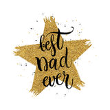 Το καλύτερο κείμενο μπαμπάδων πάντα στο χρυσό μορφής ακτινοβολεί αστέρι Στοκ εικόνα με δικαίωμα ελεύθερης χρήσης