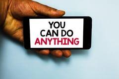 Το κείμενο γραφής εσείς μπορεί να κάνει τίποτα Η έννοια που σημαίνει το κίνητρο για να κάνει κάτι πιστεύει σε σας την ανθρώπινη λ στοκ εικόνες με δικαίωμα ελεύθερης χρήσης