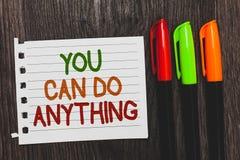 Το κείμενο γραφής εσείς μπορεί να κάνει τίποτα Η έννοια που σημαίνει το κίνητρο για να κάνει κάτι πιστεύει σε σας τις ζωηρόχρωμες στοκ εικόνα με δικαίωμα ελεύθερης χρήσης