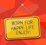 Το κείμενο γραψίματος λέξης γεννημένο για την ευτυχισμένη ζωή απολαμβάνει Επιχειρησιακή έννοια για τη νεογέννητη ευτυχία μωρών πο διανυσματική απεικόνιση