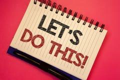 Το κείμενο γραψίματος λέξης κάνετε αυτήν την κινητήρια κλήση Επιχειρησιακή έννοια για Encourage για να αρχίσει κάτι εμπνευσμένο κ στοκ εικόνες