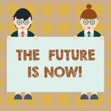 Το κείμενο γραψίματος λέξης το μέλλον είναι τώρα Επιχειρησιακή έννοια για το νόμο για να λάβει σήμερα τι θέλετε αύριο το αρσενικό απεικόνιση αποθεμάτων