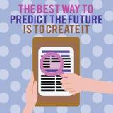 Το σημάδι κειμένων που παρουσιάζει καλύτερο τρόπο να προβλεφθεί το μέλλον είναι να δημιουργηθεί Το εννοιολογικό σχέδιο φωτογραφιώ διανυσματική απεικόνιση